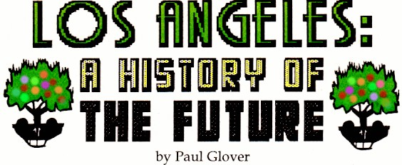 Los Angeles: A History of the Future